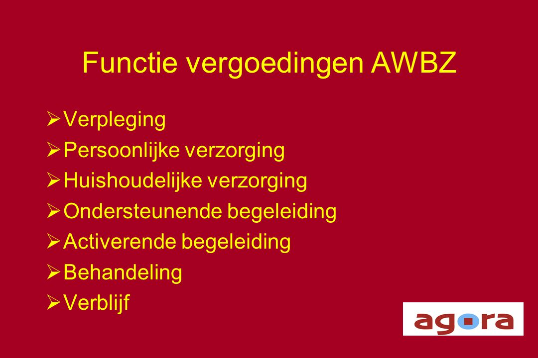 Functie vergoedingen AWBZ