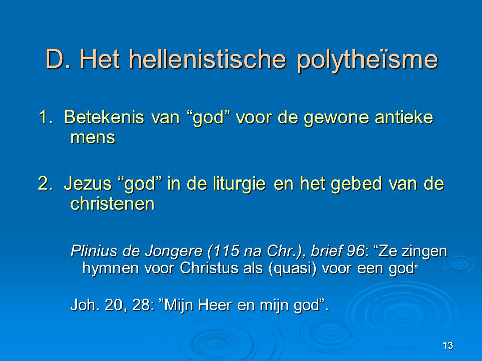 D. Het hellenistische polytheïsme