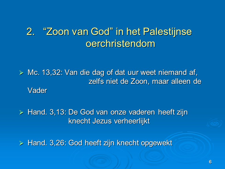 2. Zoon van God in het Palestijnse oerchristendom