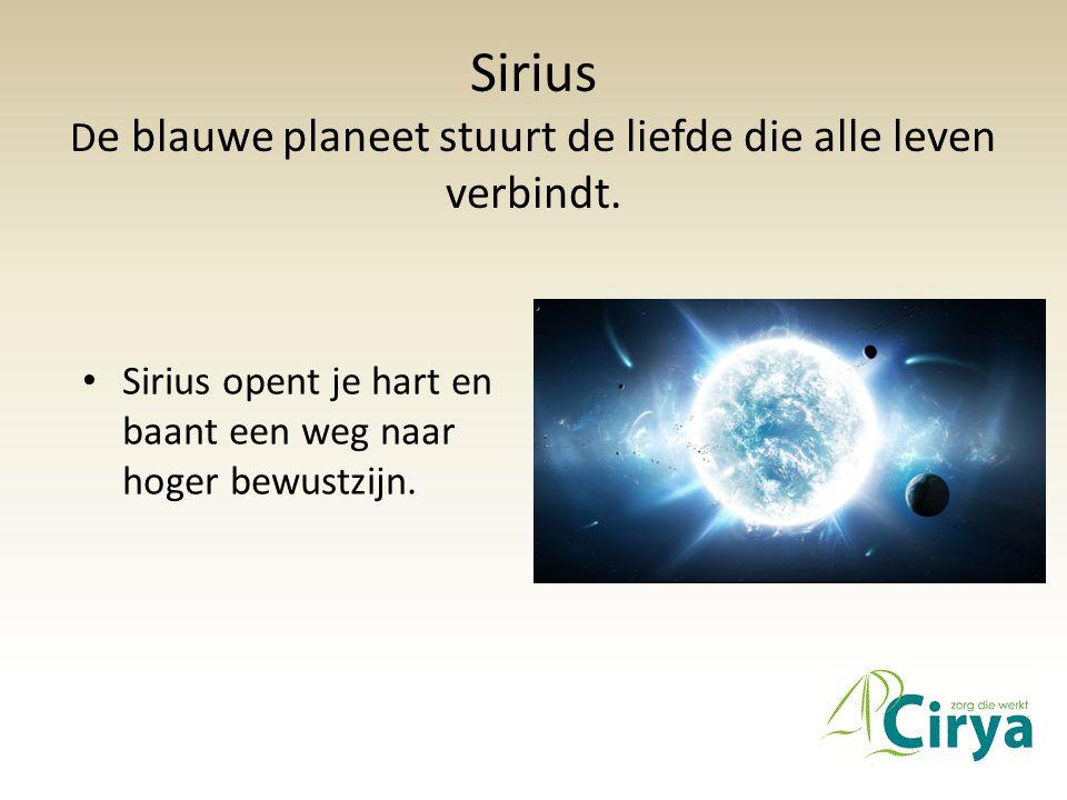 Sirius De blauwe planeet stuurt de liefde die alle leven verbindt.