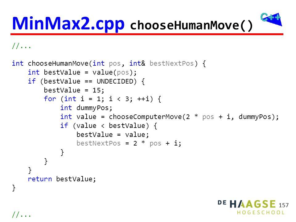 MinMax2.cpp main() int main() { int pos = 0, bestNextPos, bestValue;