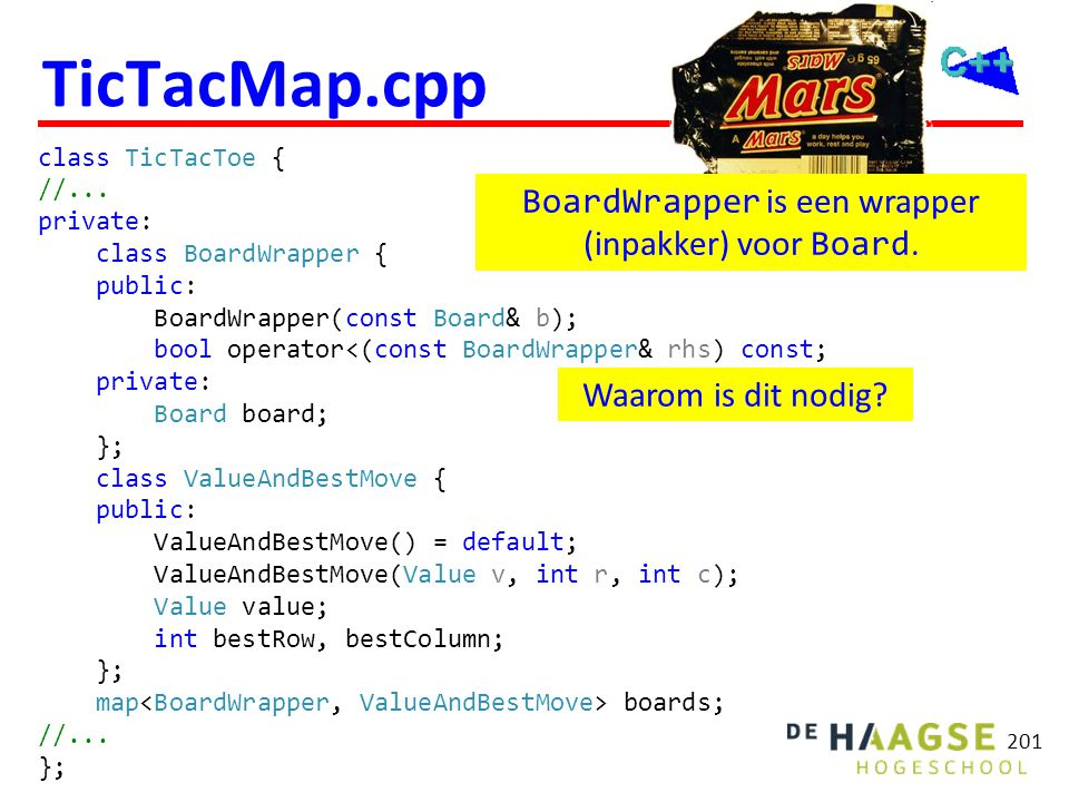 TicTacMap.cpp bool TicTacToe::BoardWrapper::operator<(const BoardWrapper& rhs) const { for (int i = 0; i < 3; ++i) {