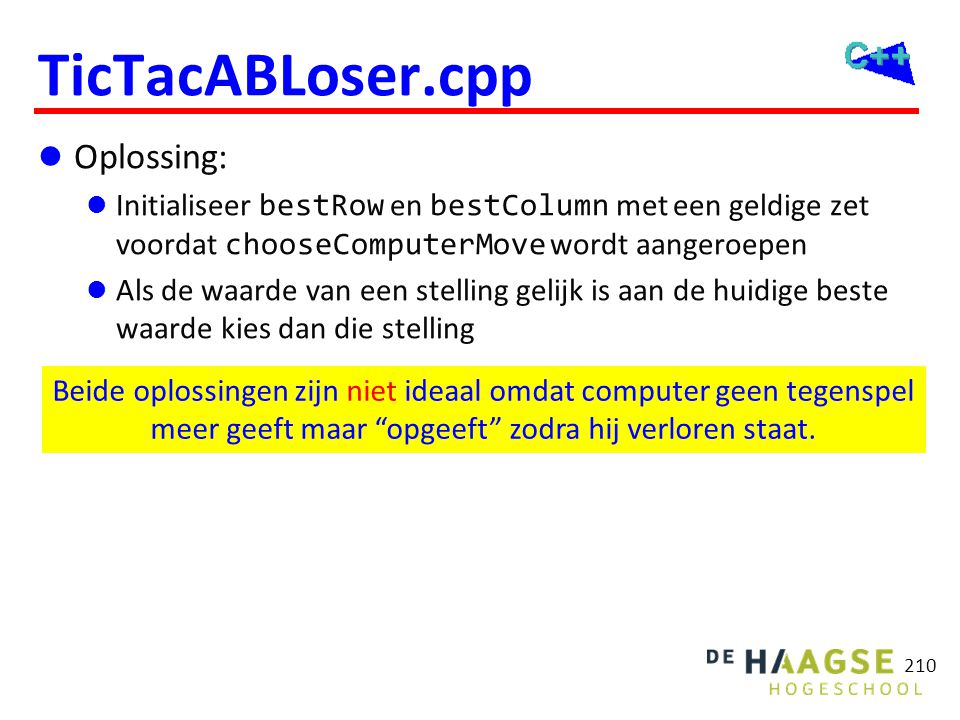 TicTacABLoser.cpp --- xo x Calculation time: sec