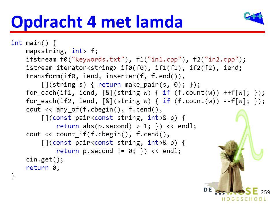 Opdracht 4 met lamda int main() { map<string, int> f;