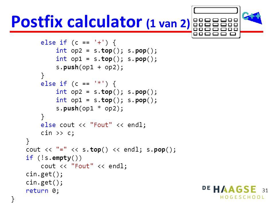 Infix  Postfix Gebruik een stack met karakters.