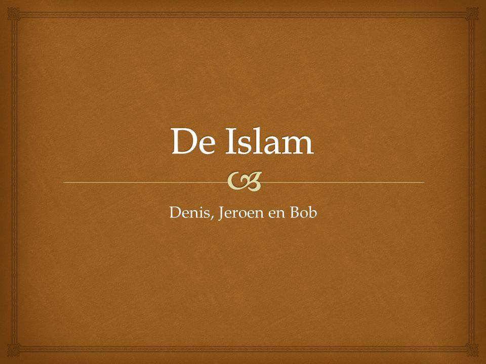De Islam Denis, Jeroen en Bob