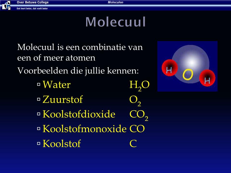 Molecuul Water H2O Zuurstof O2 Koolstofdioxide CO2 Koolstofmonoxide CO
