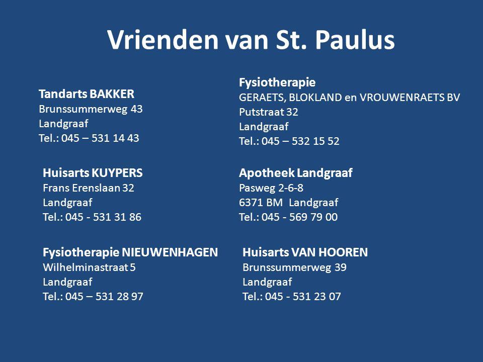 Vrienden van St. Paulus Fysiotherapie Tandarts BAKKER Huisarts KUYPERS