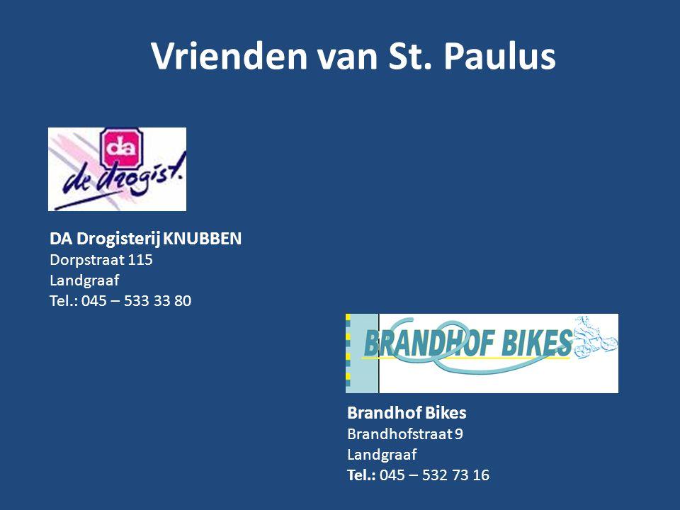 Vrienden van St. Paulus DA Drogisterij KNUBBEN Brandhof Bikes