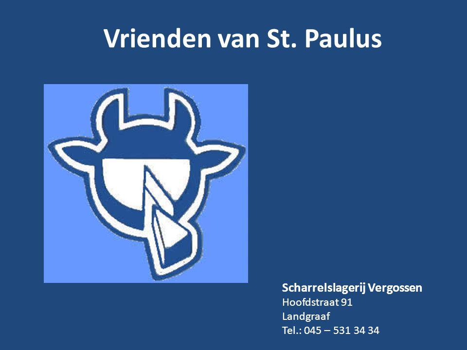 Vrienden van St. Paulus Scharrelslagerij Vergossen Hoofdstraat 91