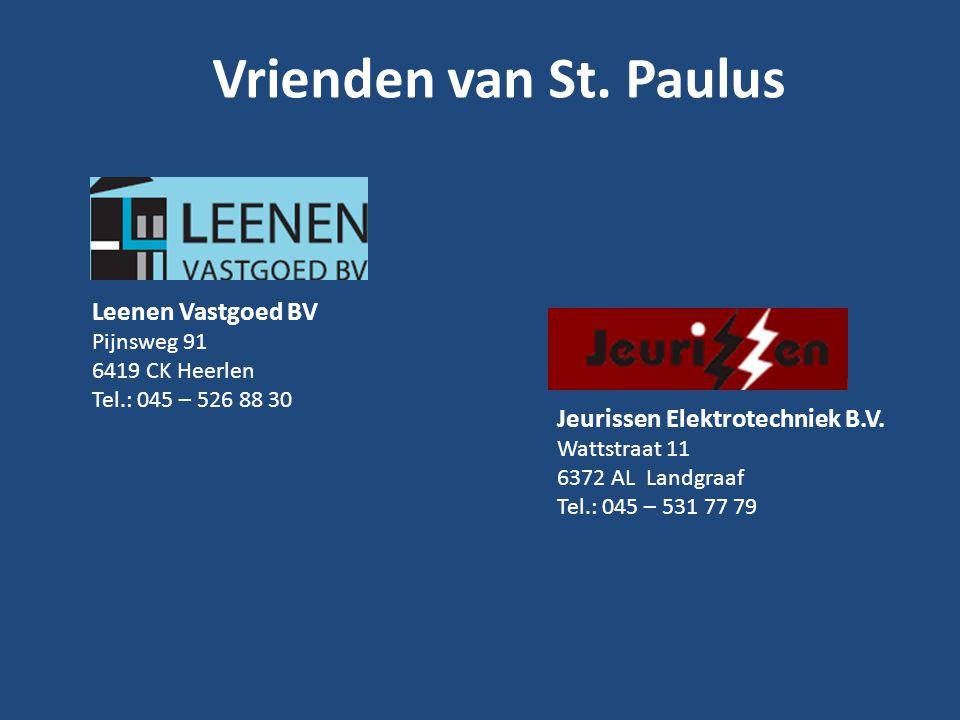 Vrienden van St. Paulus Leenen Vastgoed BV Pijnsweg 91 6419 CK Heerlen