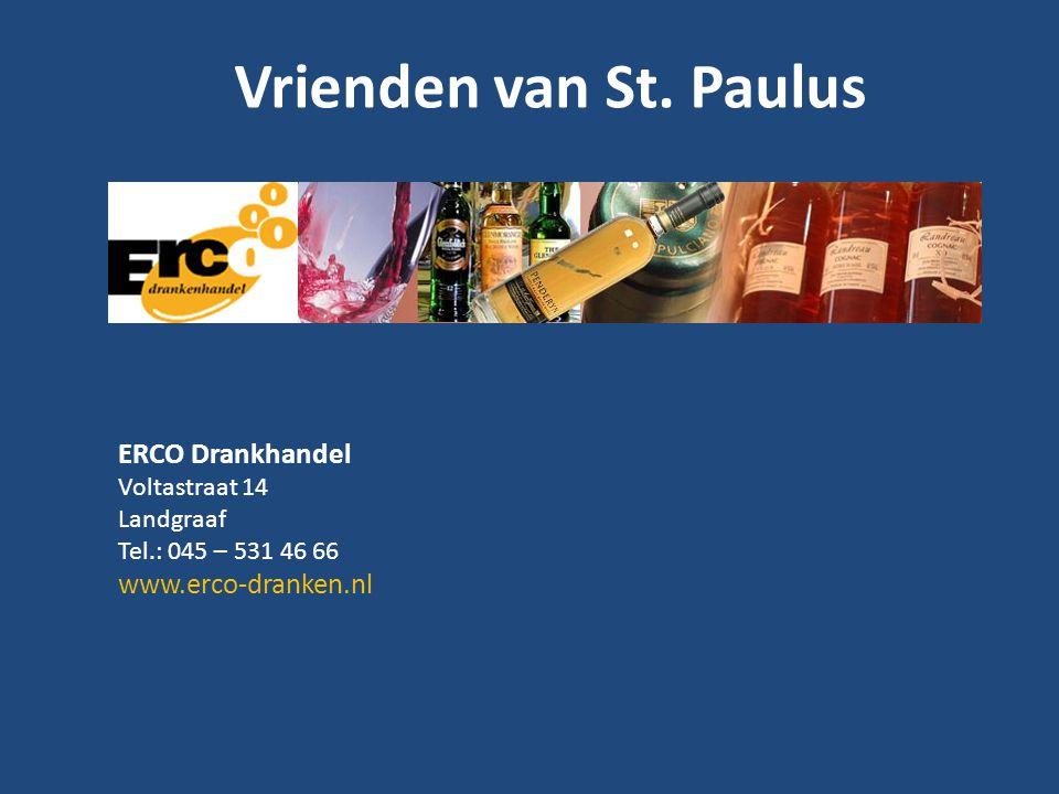 Vrienden van St. Paulus ERCO Drankhandel www.erco-dranken.nl