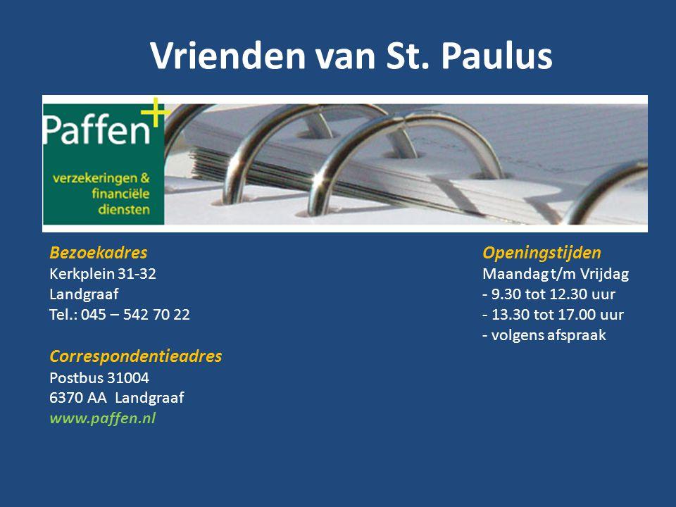 Vrienden van St. Paulus Bezoekadres Kerkplein 31-32 Landgraaf