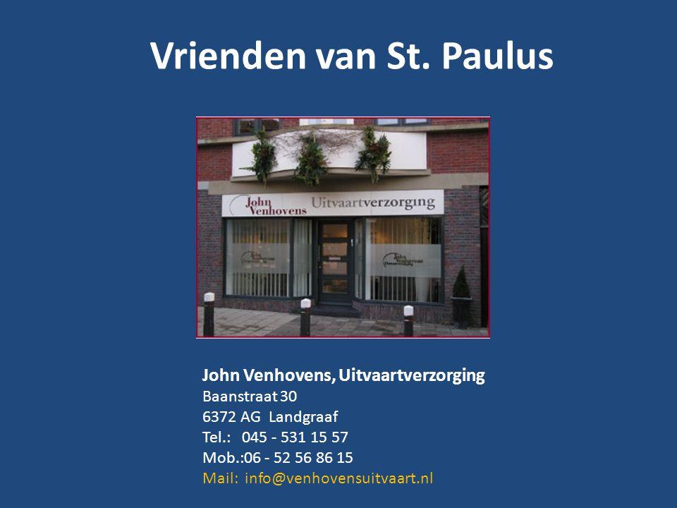 Vrienden van St. Paulus John Venhovens, Uitvaartverzorging