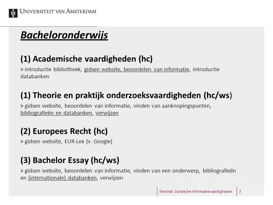 Bacheloronderwijs (1) Academische vaardigheden (hc)