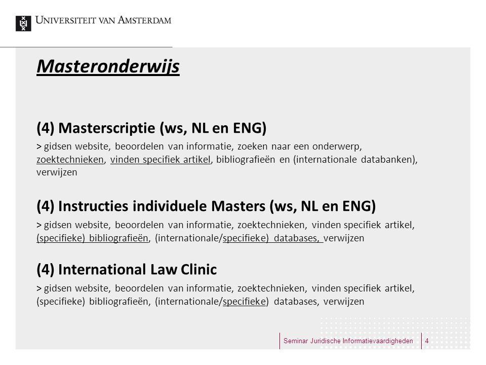 Masteronderwijs (4) Masterscriptie (ws, NL en ENG)
