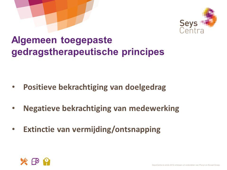 Algemeen toegepaste gedragstherapeutische principes