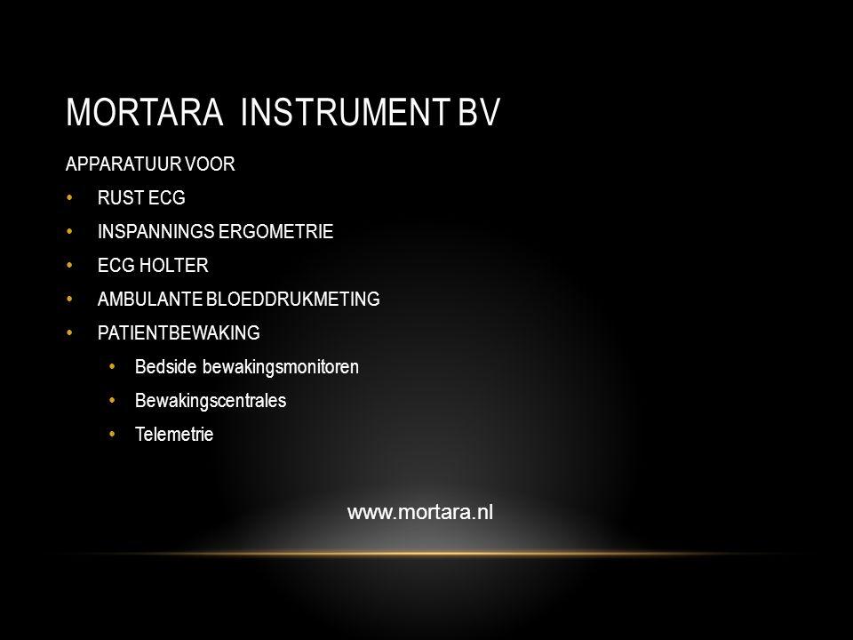Mortara instrument bv www.mortara.nl APPARATUUR VOOR RUST ECG
