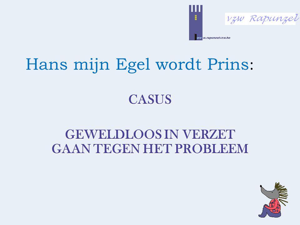 Hans mijn Egel wordt Prins: