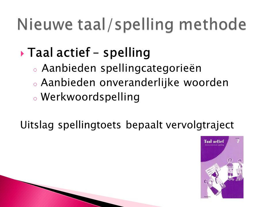 Nieuwe taal/spelling methode