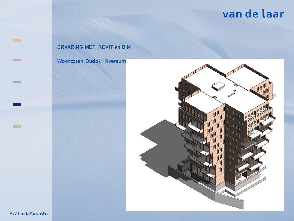 ERVARING MET REVIT en BIM Woontoren Dudok Hilversum
