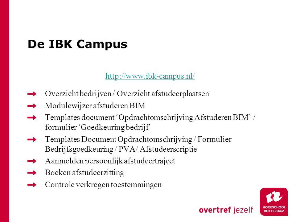 De IBK Campus http://www.ibk-campus.nl/