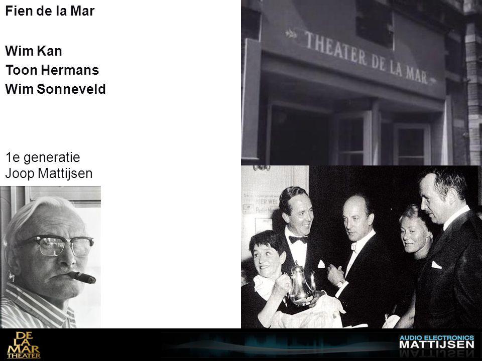 Fien de la Mar Wim Kan Toon Hermans Wim Sonneveld 1e generatie