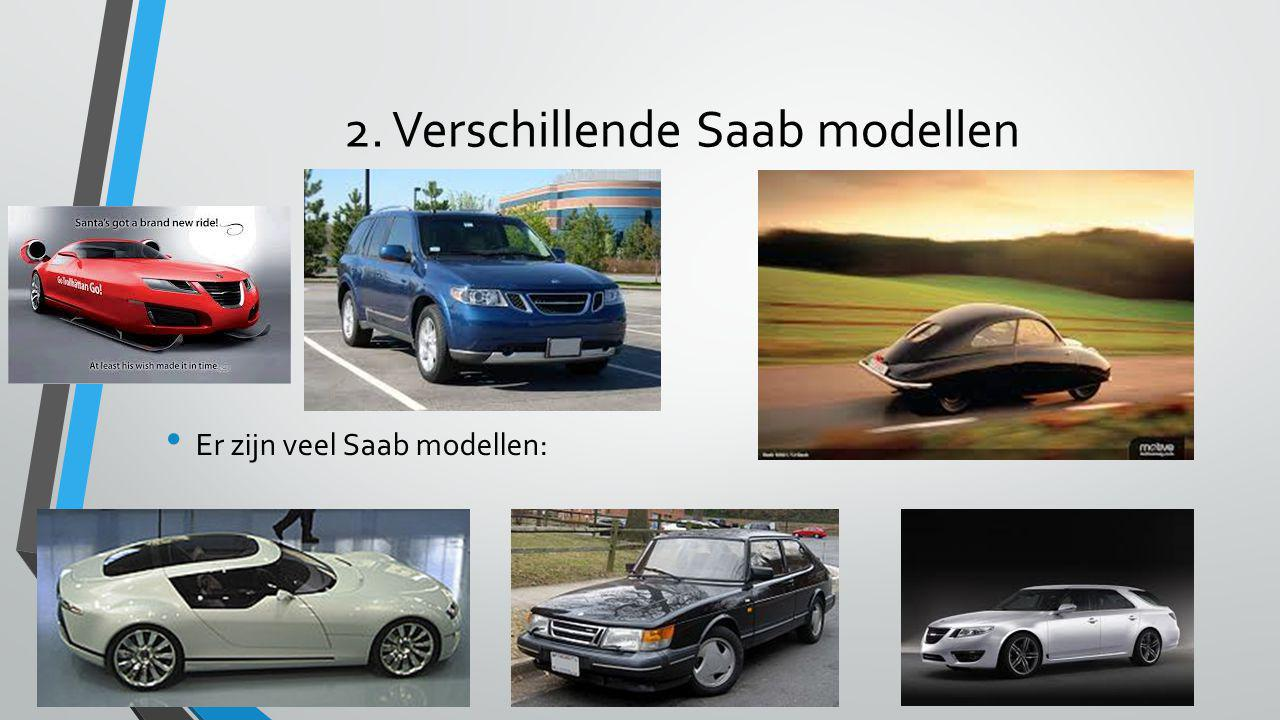 2. Verschillende Saab modellen