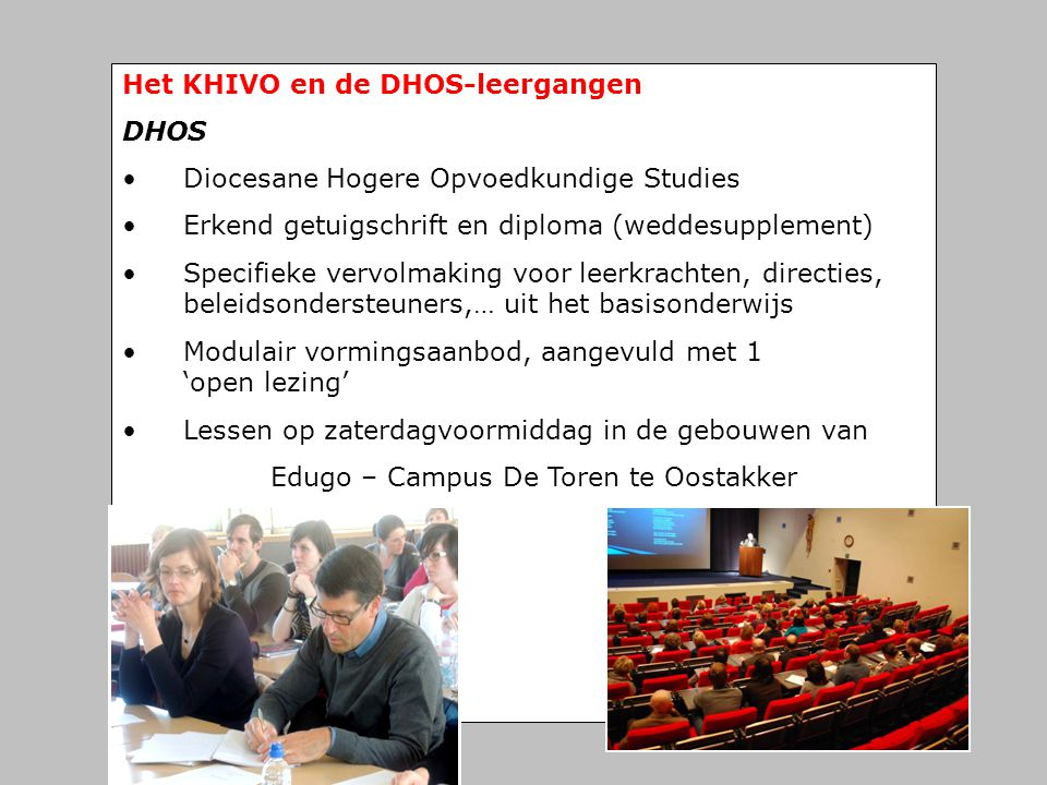 Het KHIVO en de DHOS-leergangen
