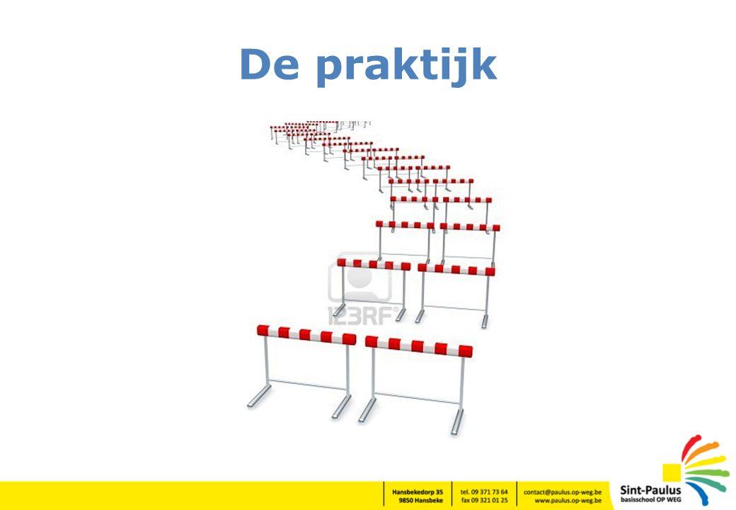 De praktijk De praktijk: parcours met inneembare hindernissen.