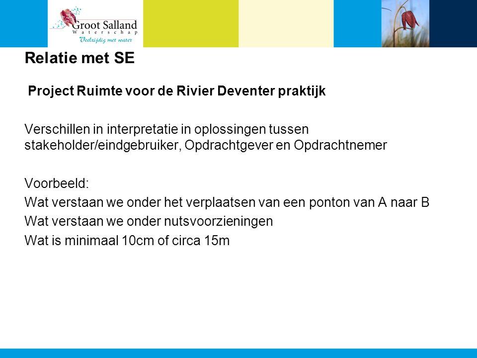 Relatie met SE Project Ruimte voor de Rivier Deventer praktijk