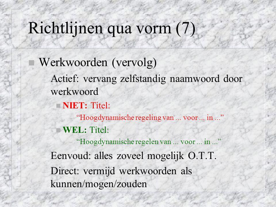 Richtlijnen qua vorm (7)