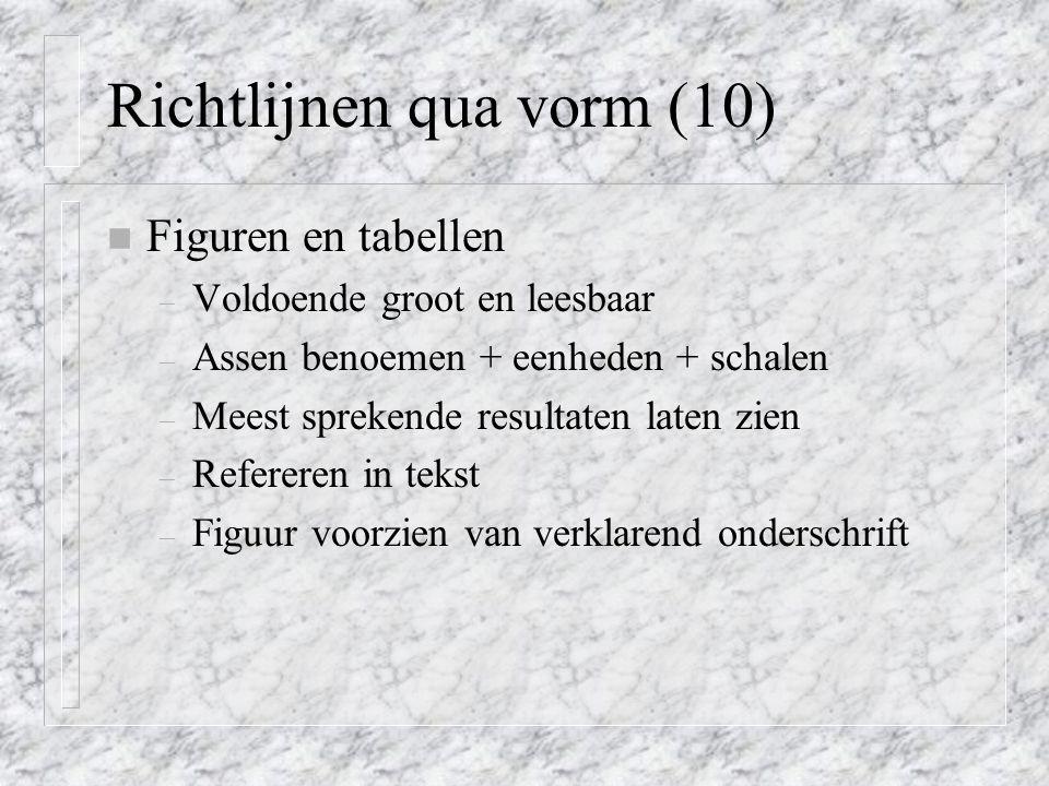 Richtlijnen qua vorm (10)