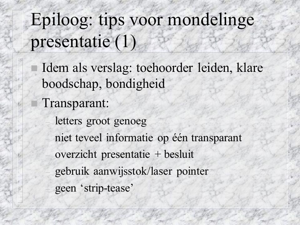 Epiloog: tips voor mondelinge presentatie (1)