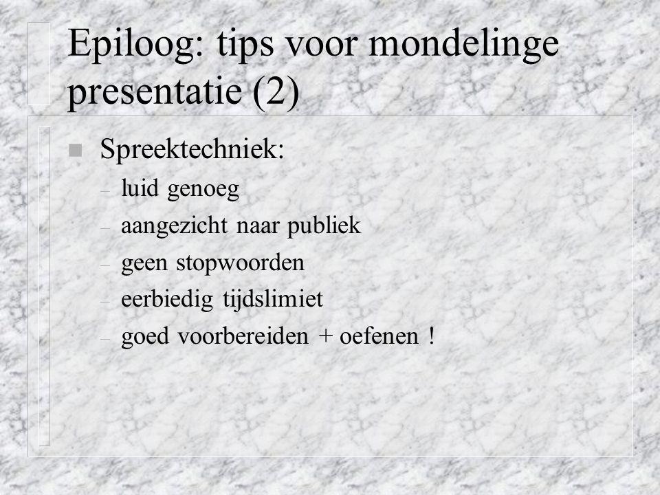 Epiloog: tips voor mondelinge presentatie (2)