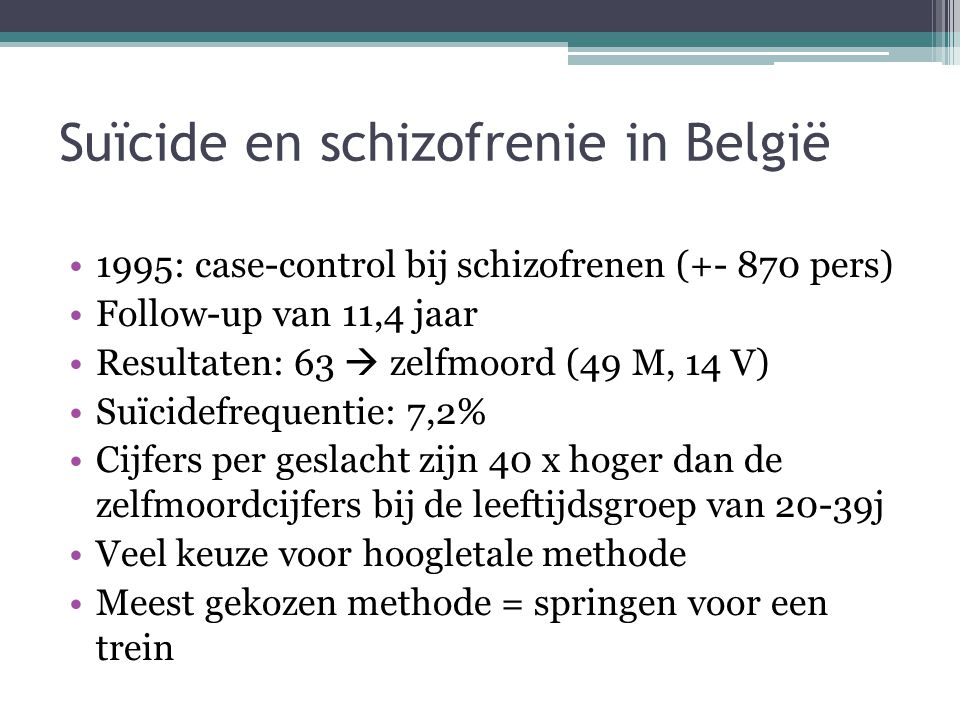 Suïcide en schizofrenie in België