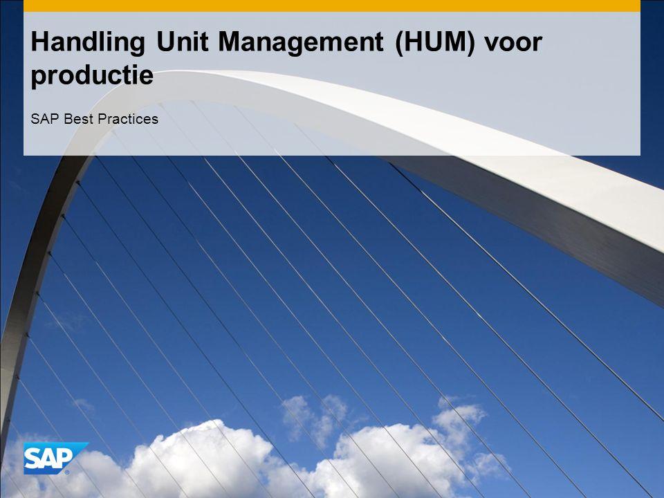 Handling Unit Management (HUM) voor productie