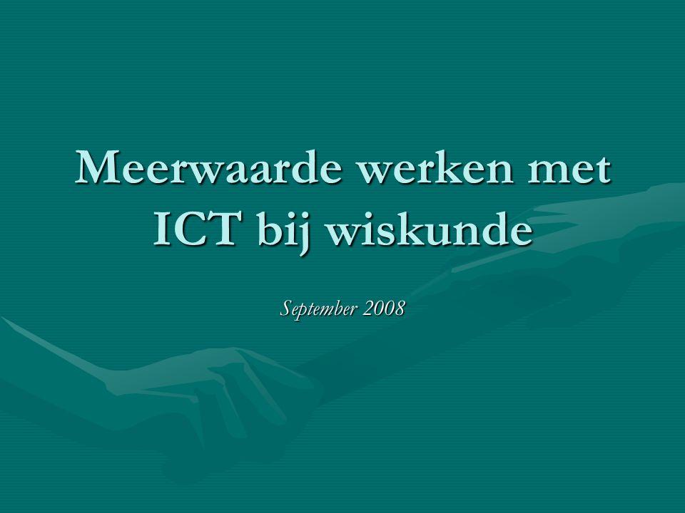 Meerwaarde werken met ICT bij wiskunde