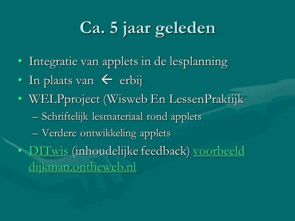 Ca. 5 jaar geleden Integratie van applets in de lesplanning
