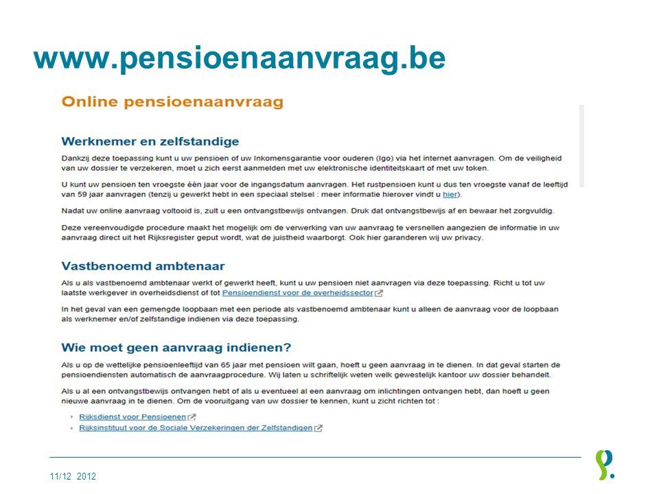 www.pensioenaanvraag.be 11/12 2012