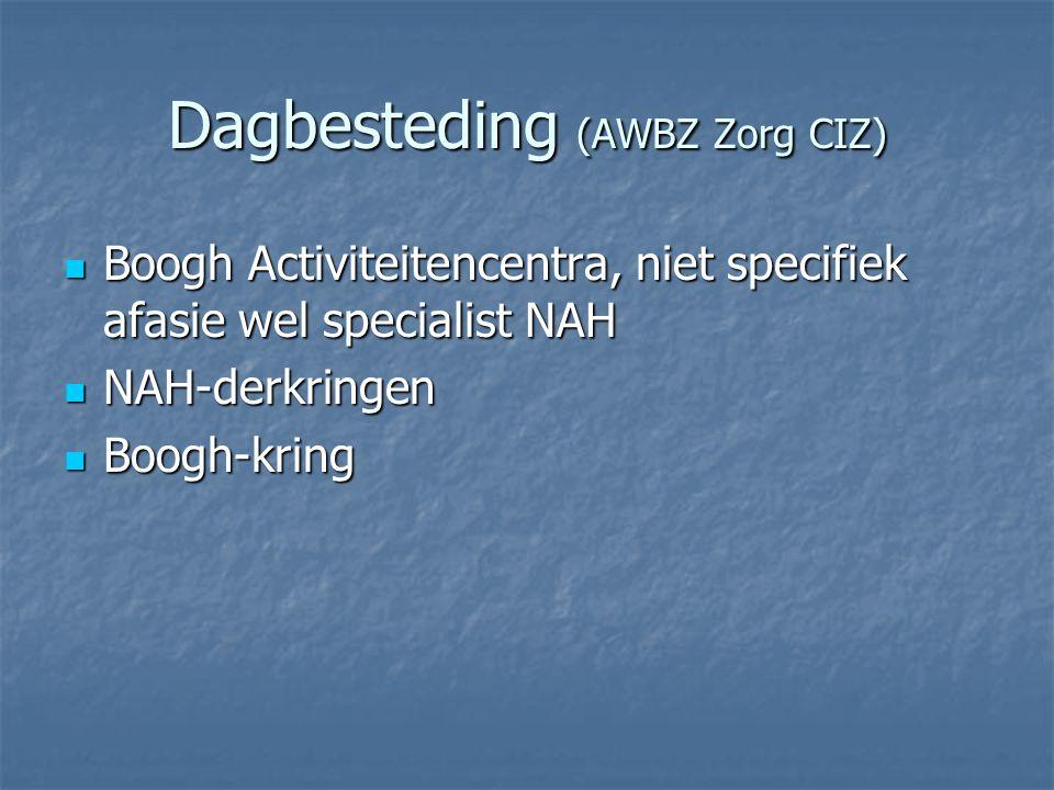 Dagbesteding (AWBZ Zorg CIZ)