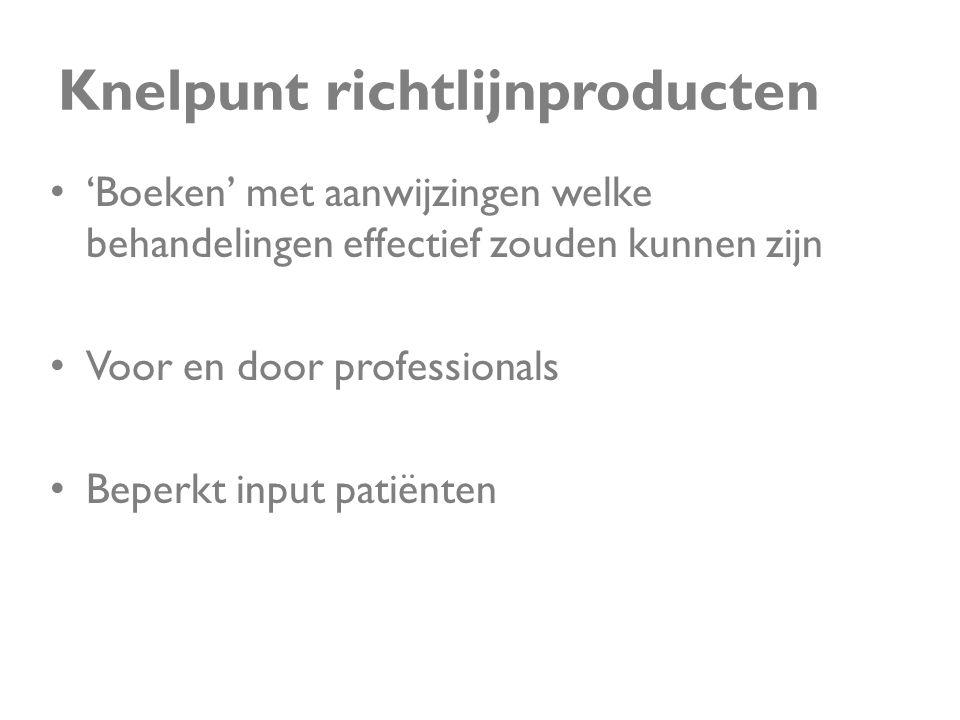 Knelpunt richtlijnproducten