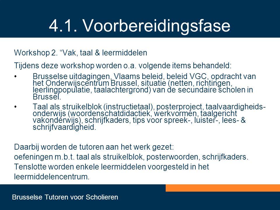 4.1. Voorbereidingsfase Workshop 2. Vak, taal & leermiddelen