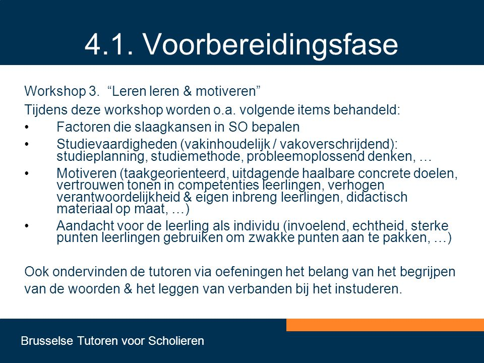 4.1. Voorbereidingsfase Workshop 3. Leren leren & motiveren