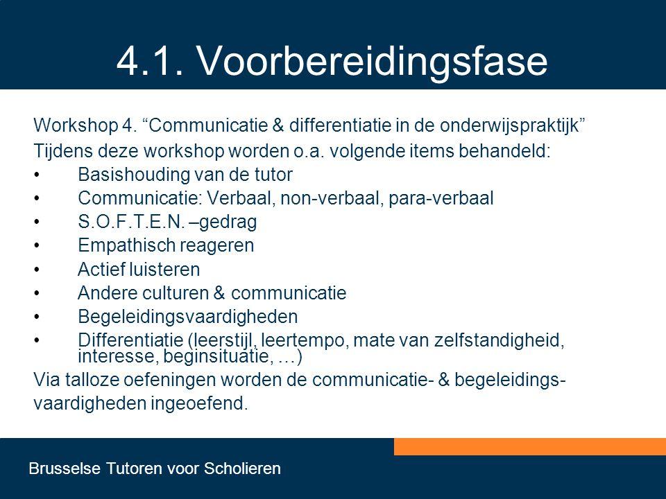 4.1. Voorbereidingsfase Workshop 4. Communicatie & differentiatie in de onderwijspraktijk
