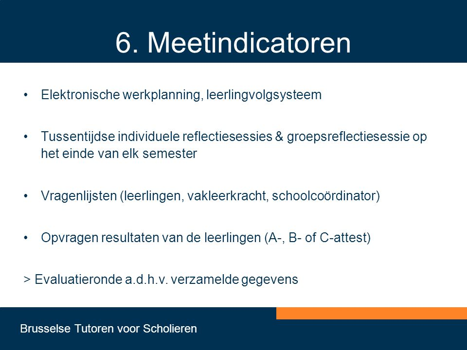 6. Meetindicatoren Elektronische werkplanning, leerlingvolgsysteem