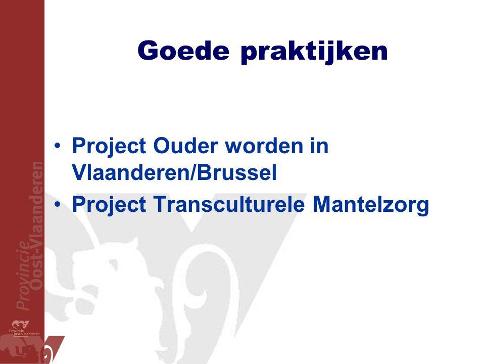 Goede praktijken Project Ouder worden in Vlaanderen/Brussel