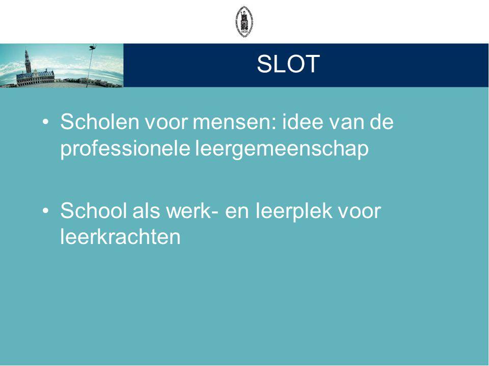 SLOT Scholen voor mensen: idee van de professionele leergemeenschap