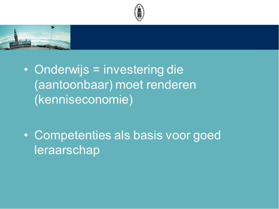 Onderwijs = investering die (aantoonbaar) moet renderen (kenniseconomie)