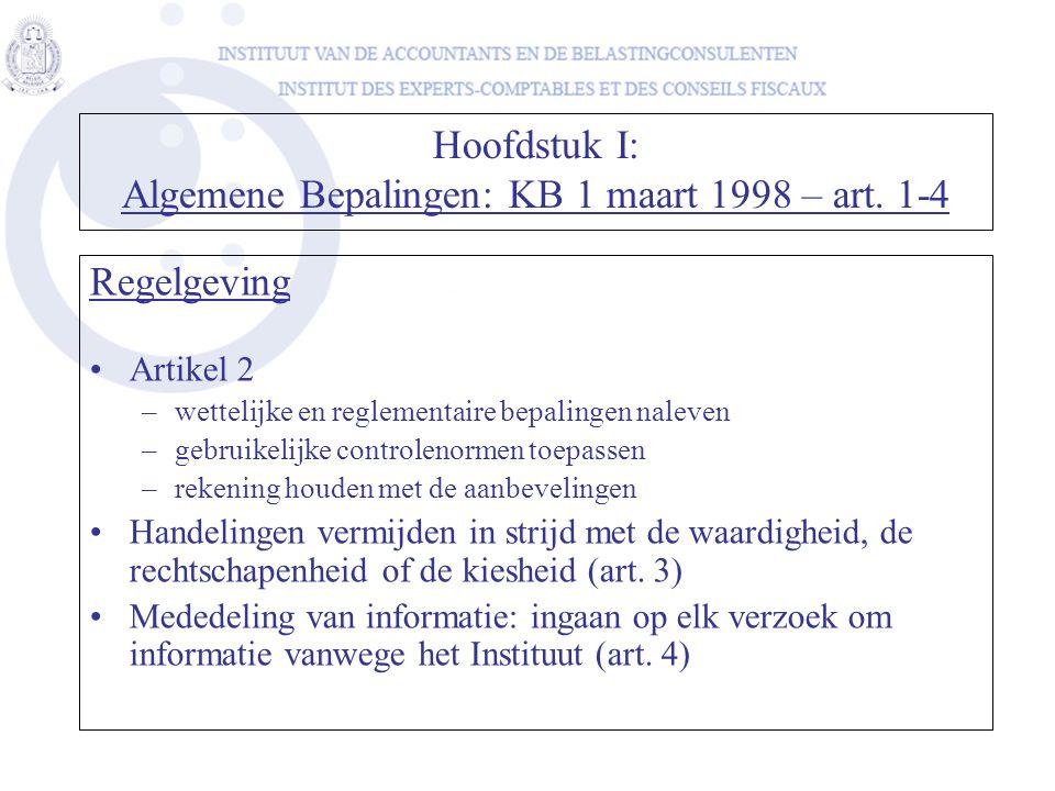 Hoofdstuk I: Algemene Bepalingen: KB 1 maart 1998 – art. 1-4